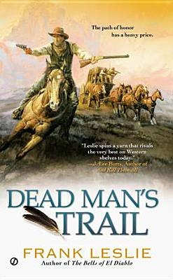 Dead Man's Trail By Leslie, Frank