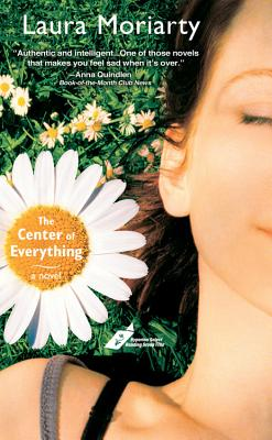 The Center of Everything By Moriarty, Laura